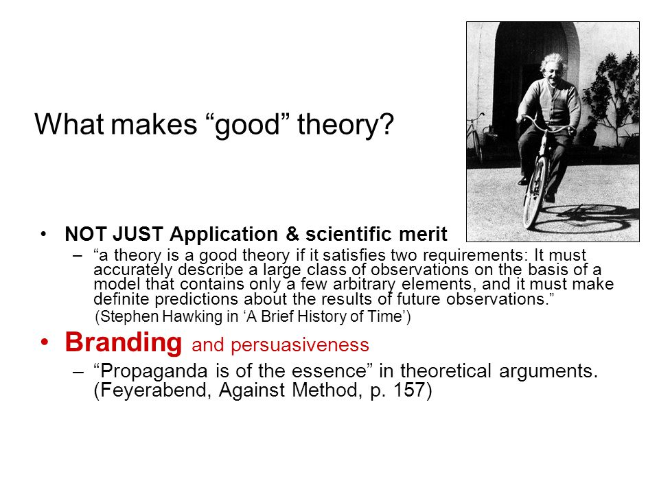 What makes good theory