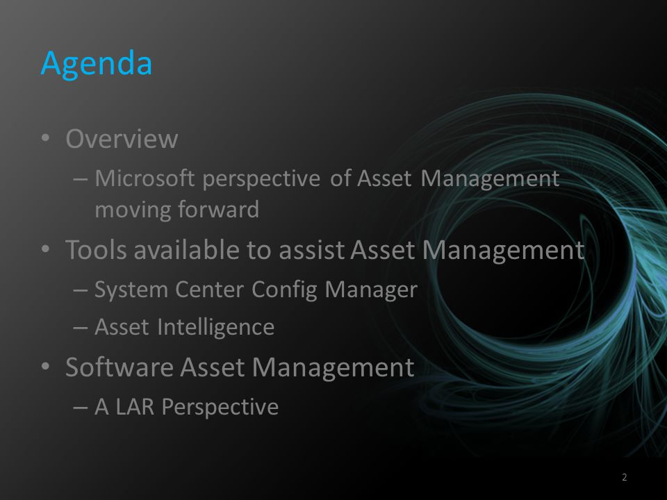 Agenda Overview Tools available to assist Asset Management