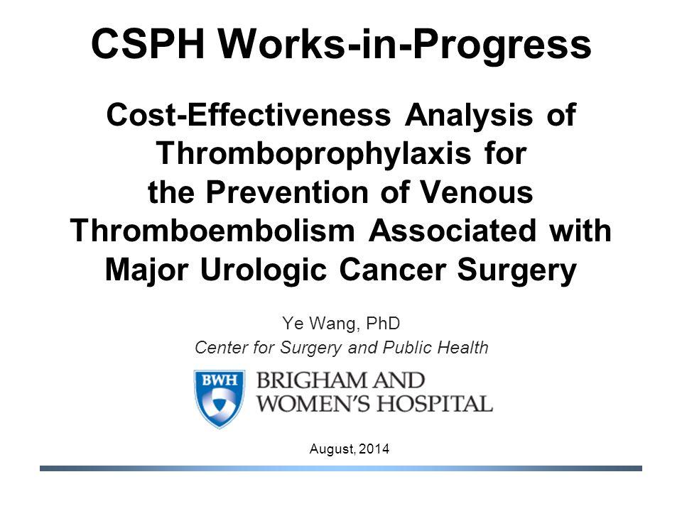 CSPH Works-in-Progress