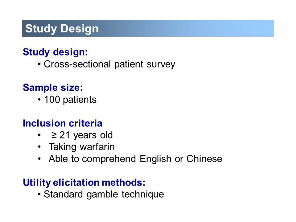 Study Design Study design: Cross-sectional patient survey Sample size: