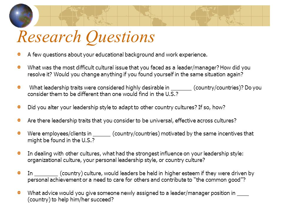 Research Questions A few questions about your educational background and work experience.