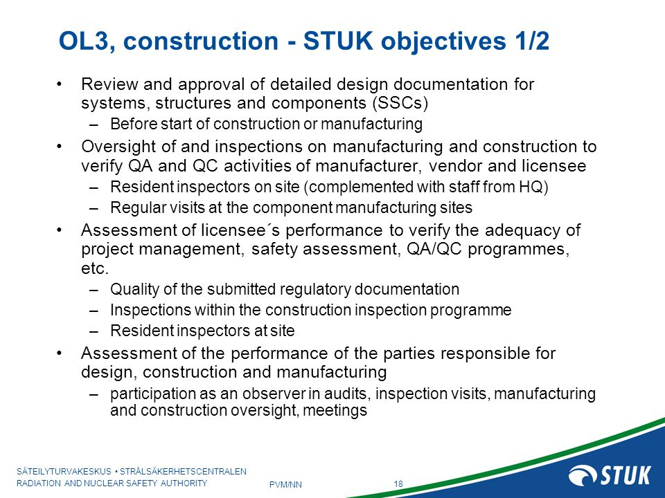 OL3, construction - STUK objectives 1/2