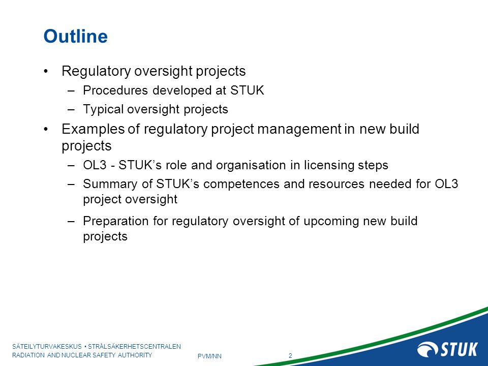 Outline Regulatory oversight projects