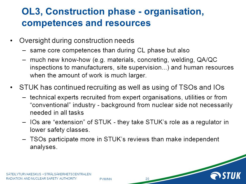 OL3, Construction phase - organisation, competences and resources