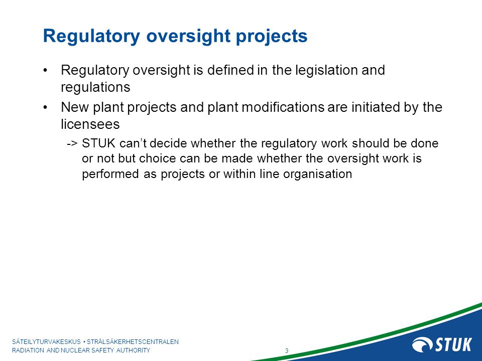 Regulatory oversight projects