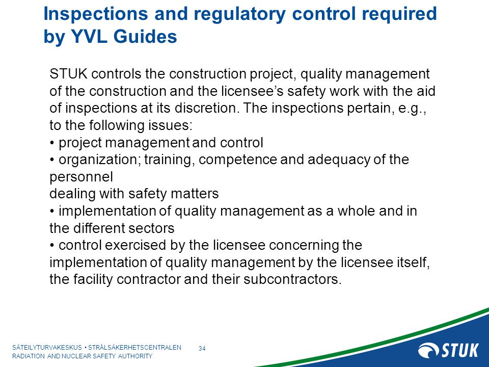 Inspections and regulatory control required by YVL Guides