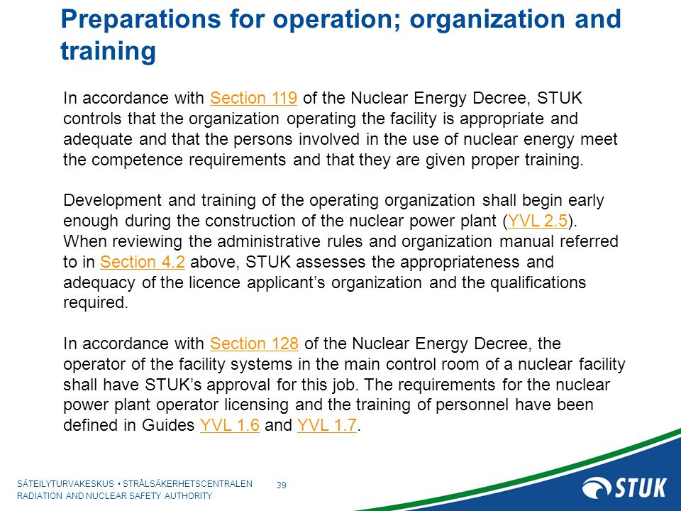 Preparations for operation; organization and training