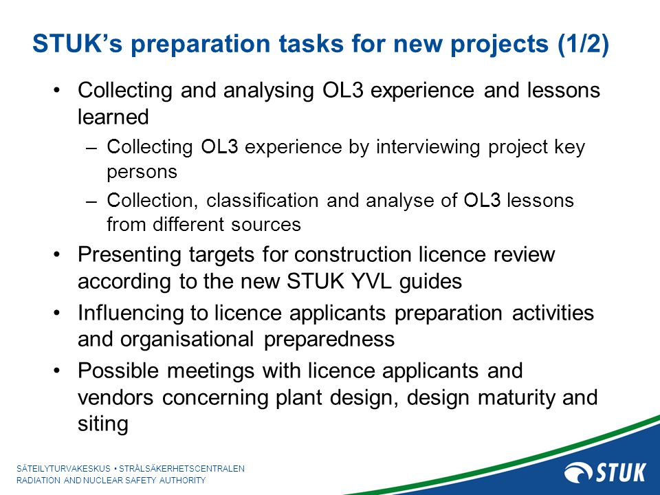 STUK's preparation tasks for new projects (1/2)