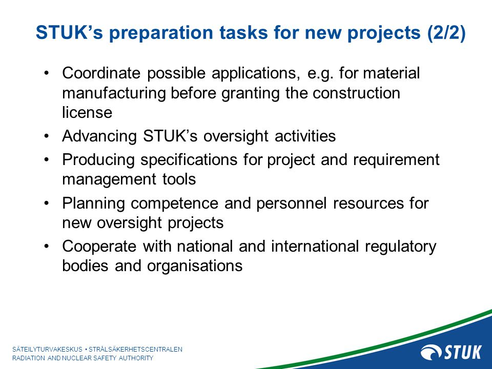 STUK's preparation tasks for new projects (2/2)