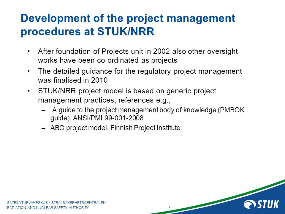 Development of the project management procedures at STUK/NRR