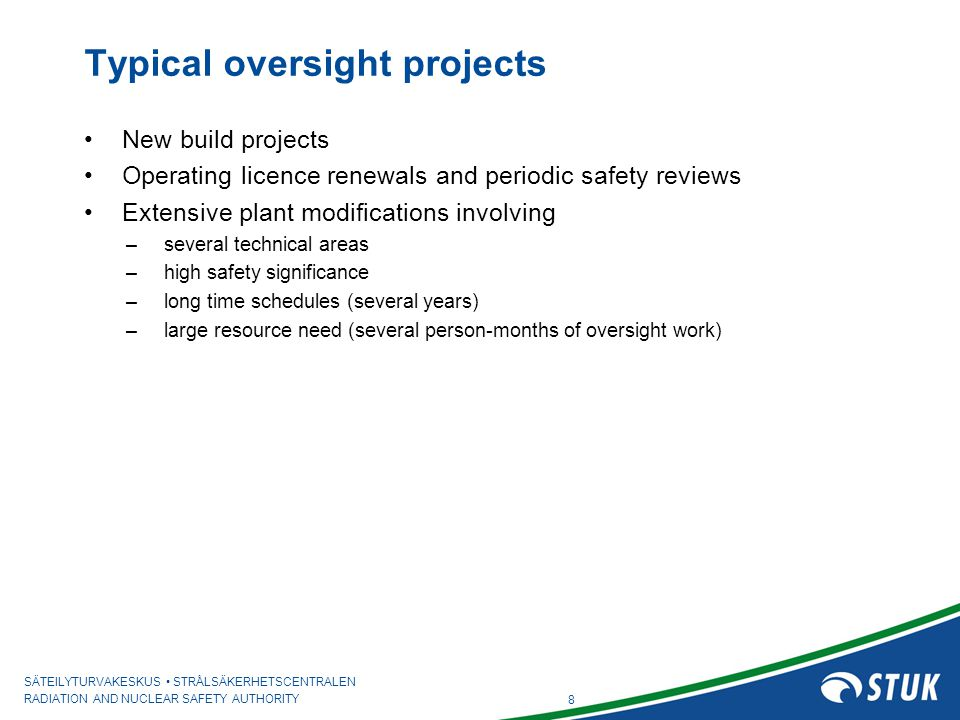Typical oversight projects
