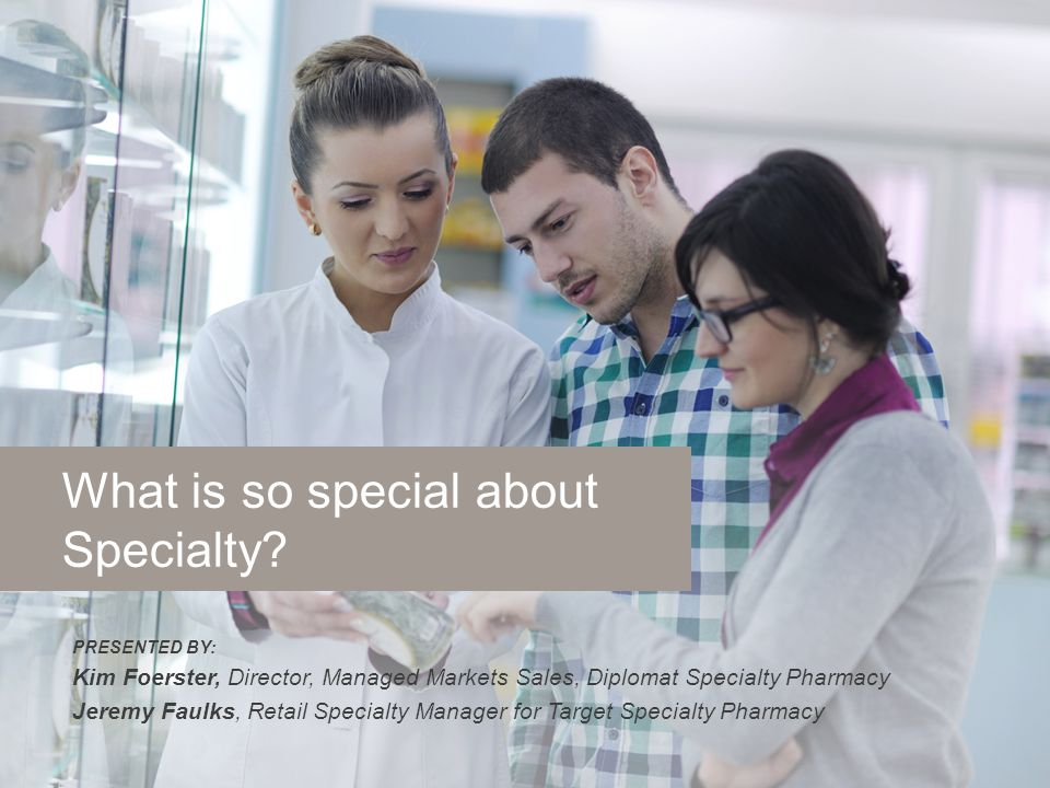 What is so special about Specialty