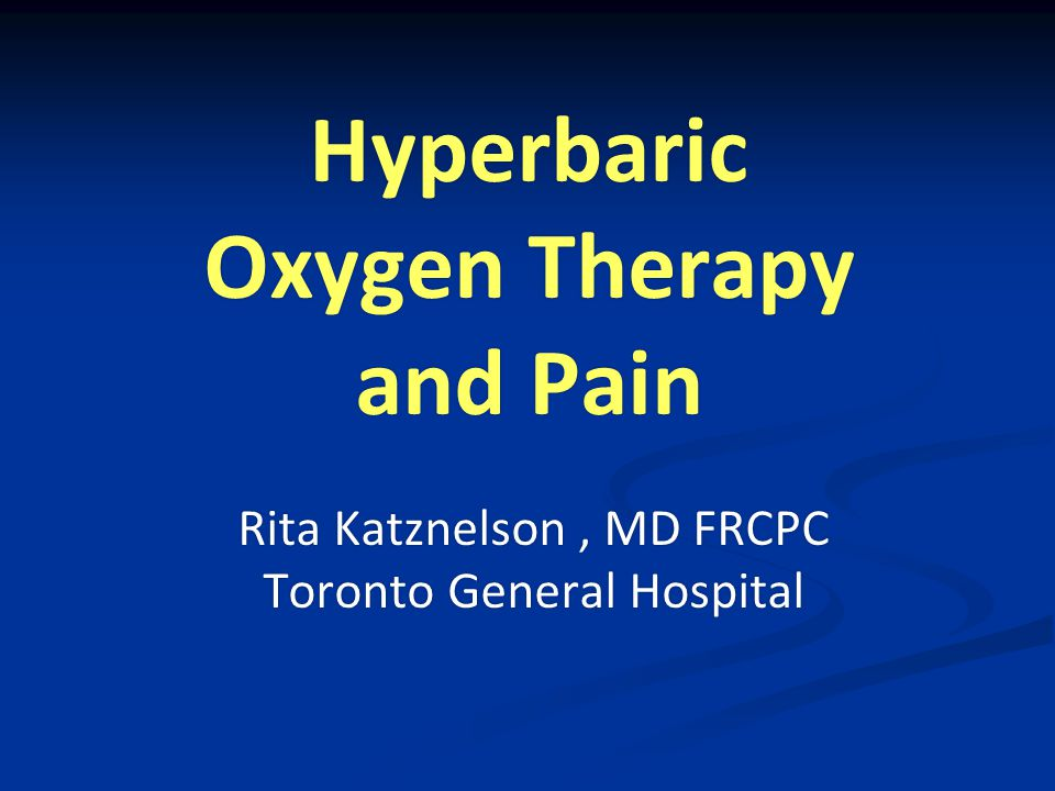 Hyperbaric Oxygen Therapy and Pain