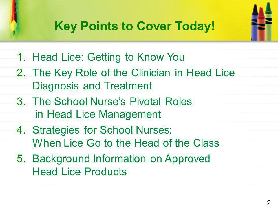 Key Points to Cover Today!
