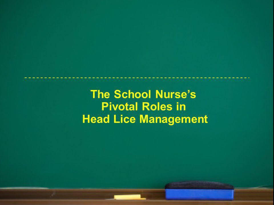 The School Nurse's Pivotal Roles in Head Lice Management