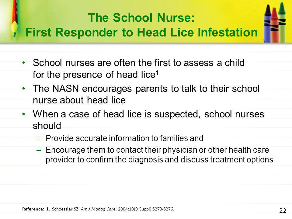 The School Nurse: First Responder to Head Lice Infestation