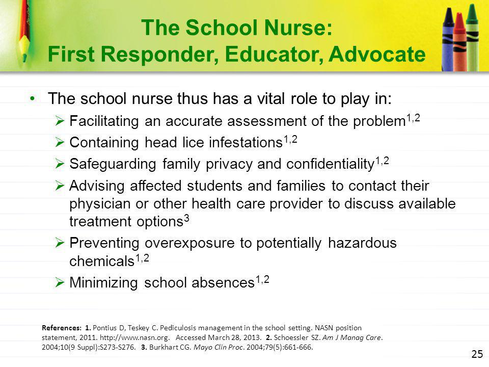 The School Nurse: First Responder, Educator, Advocate