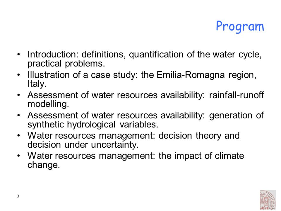 Program Introduction: definitions, quantification of the water cycle, practical problems.