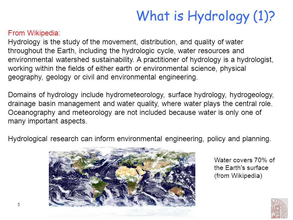 What is Hydrology (1) From Wikipedia: