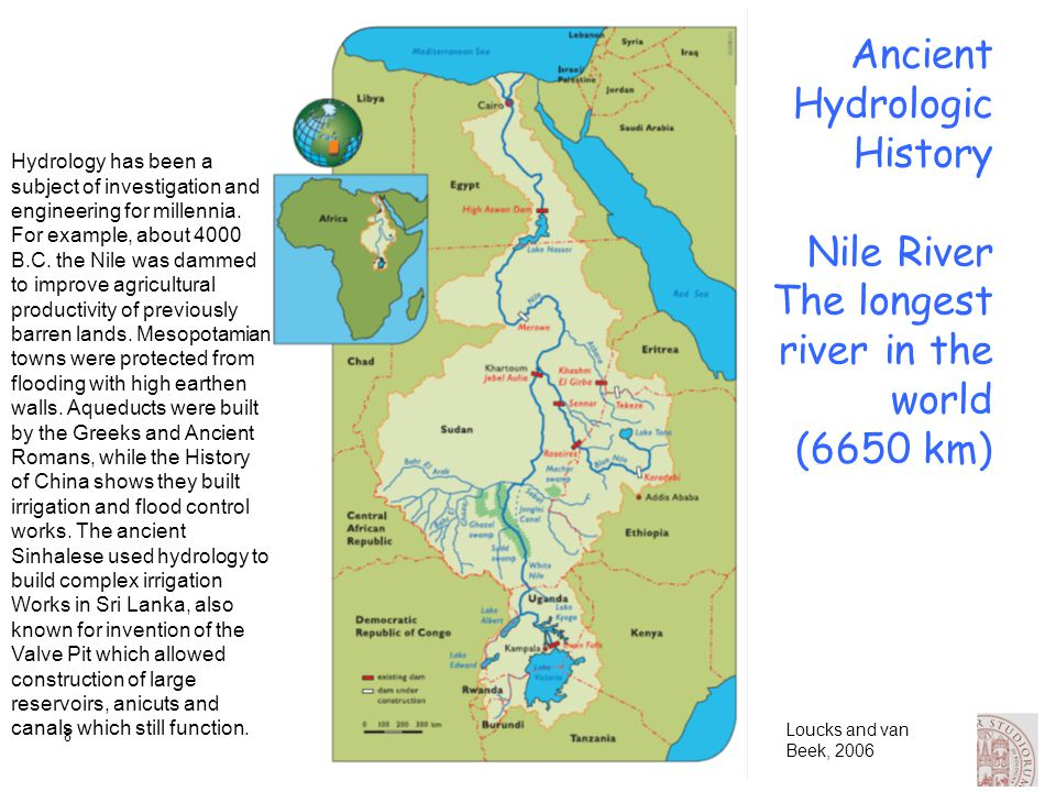 Hydrology has been a subject of investigation and engineering for millennia. For example, about 4000 B.C. the Nile was dammed to improve agricultural productivity of previously barren lands. Mesopotamian towns were protected from flooding with high earthen walls. Aqueducts were built by the Greeks and Ancient