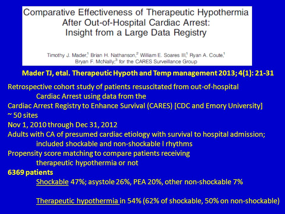 Mader TJ, etal. Therapeutic Hypoth and Temp management 2013; 4(1): 21-31