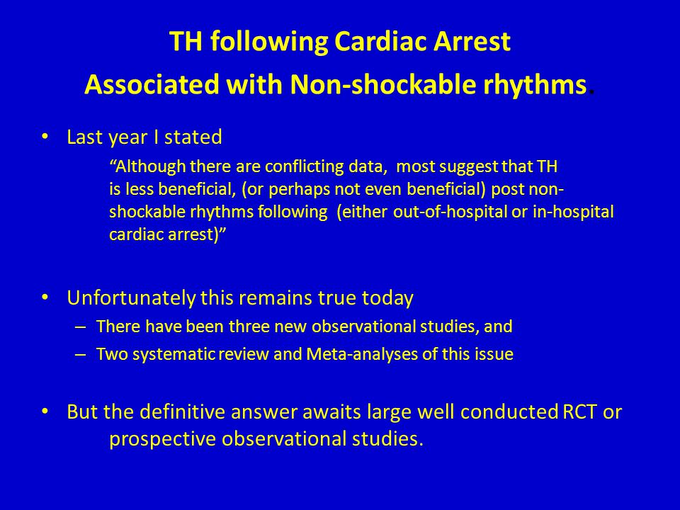 TH following Cardiac Arrest Associated with Non-shockable rhythms.