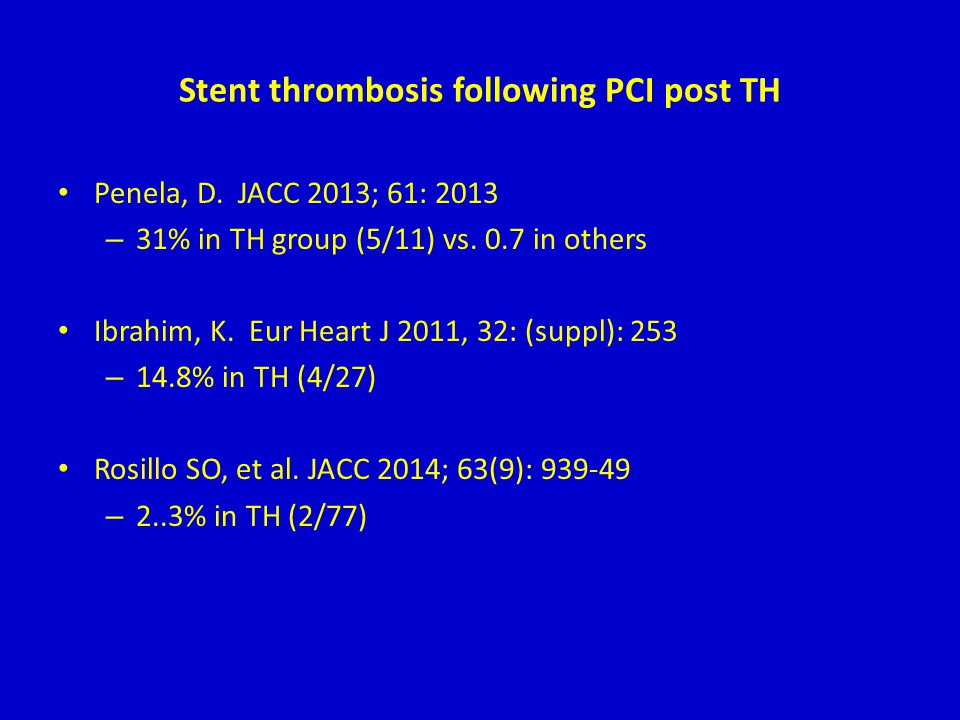 Stent thrombosis following PCI post TH