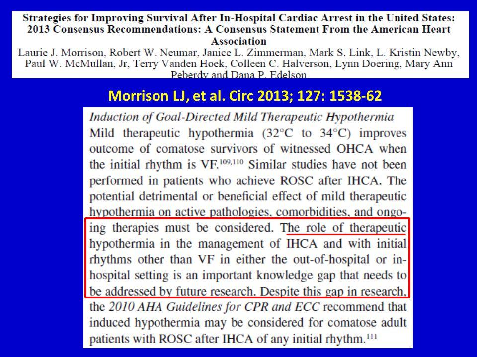 Morrison LJ, et al. Circ 2013; 127: 1538-62
