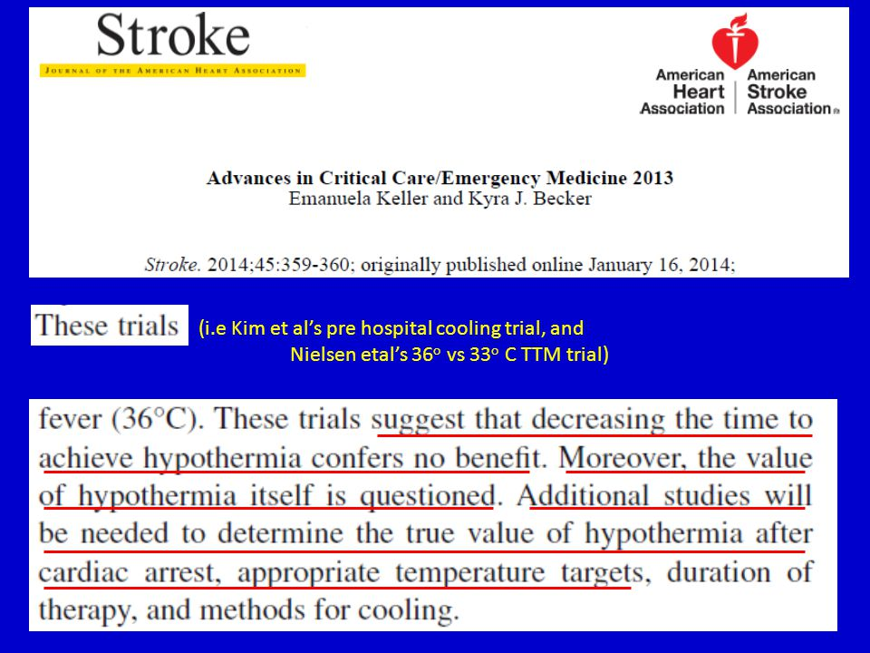 (i.e Kim et al's pre hospital cooling trial, and