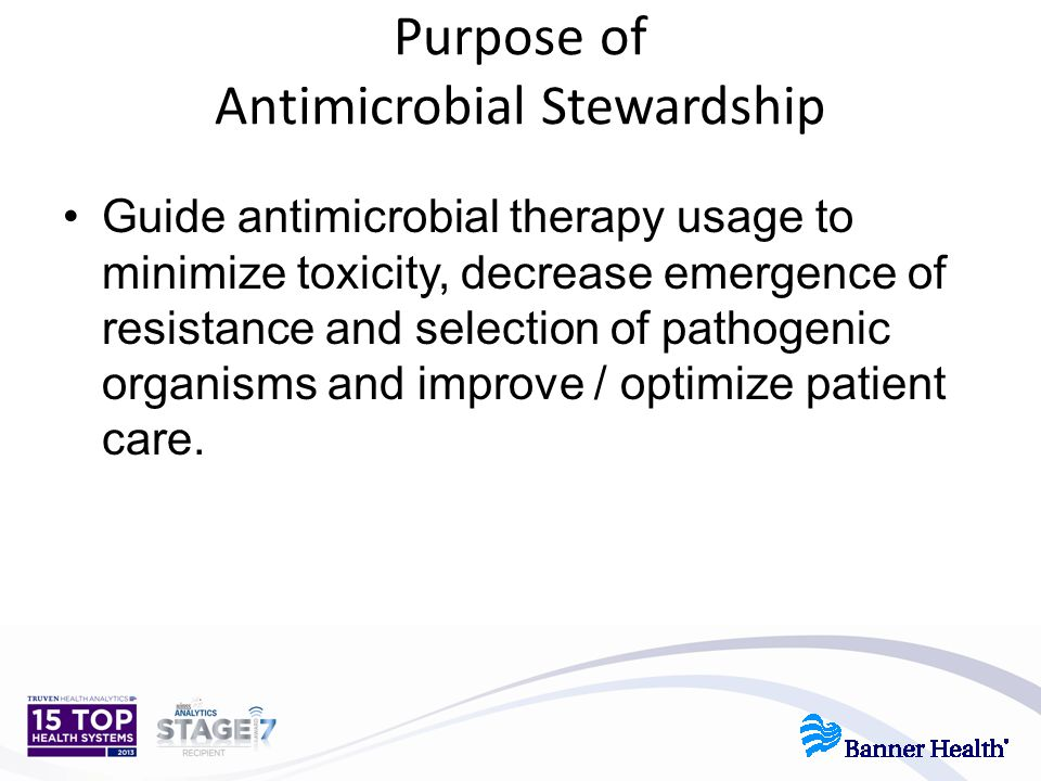 Purpose of Antimicrobial Stewardship