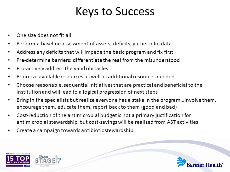 Keys to Success One size does not fit all
