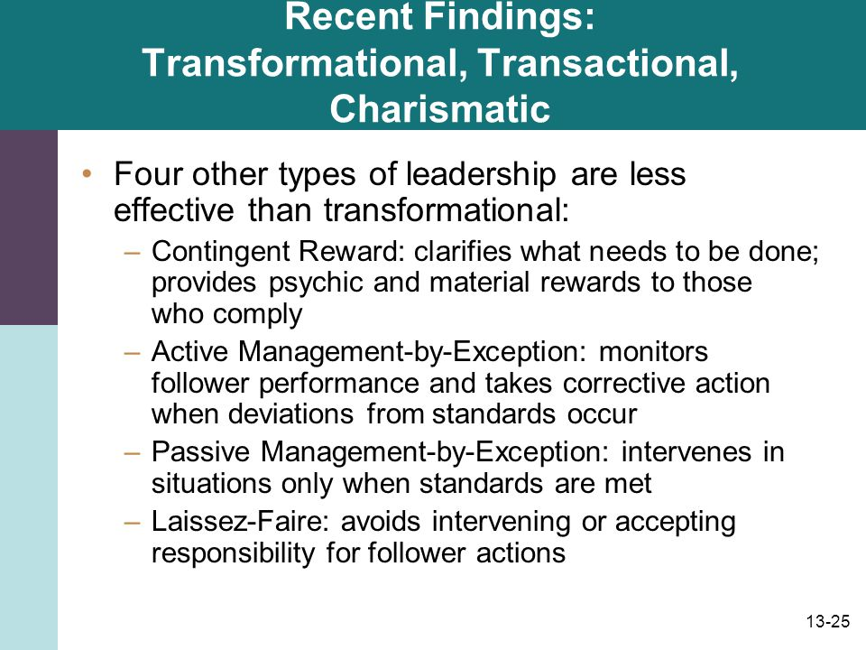 Recent Findings: Transformational, Transactional, Charismatic