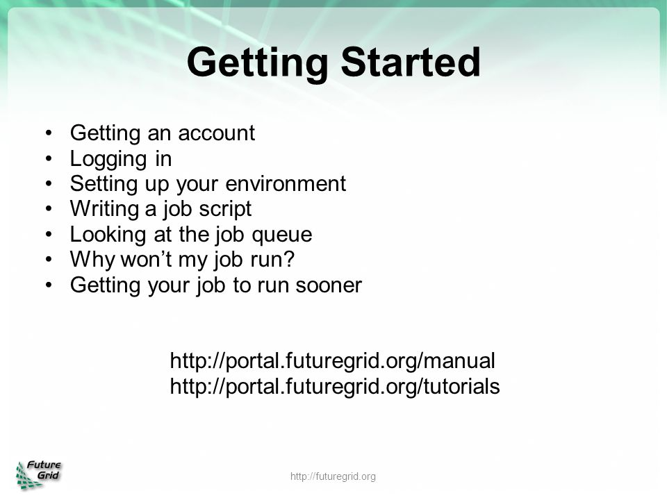 Getting Started Getting an account Logging in
