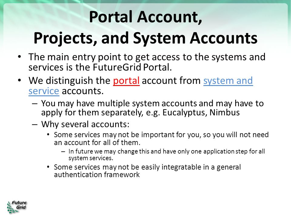 Portal Account, Projects, and System Accounts