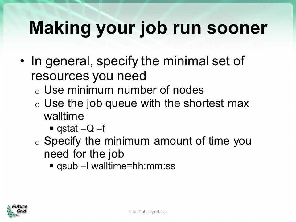 Making your job run sooner