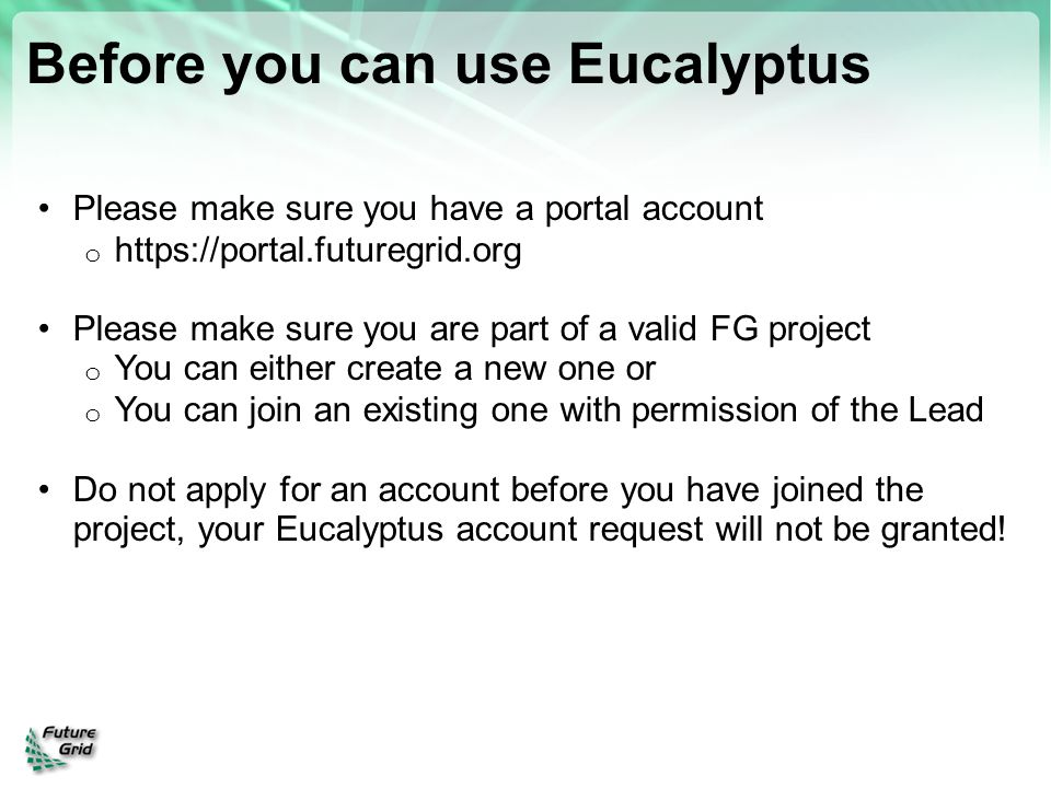 Before you can use Eucalyptus
