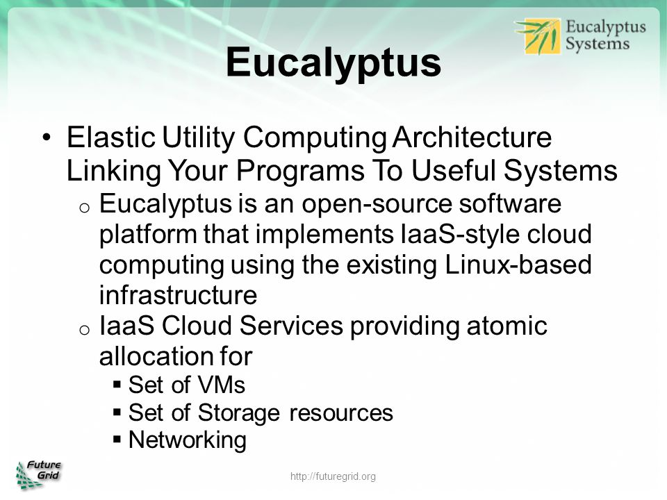 Eucalyptus Elastic Utility Computing Architecture Linking Your Programs To Useful Systems.