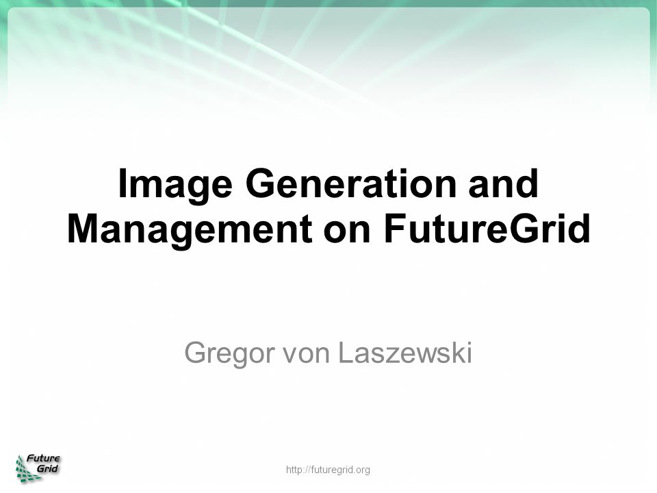 Image Generation and Management on FutureGrid