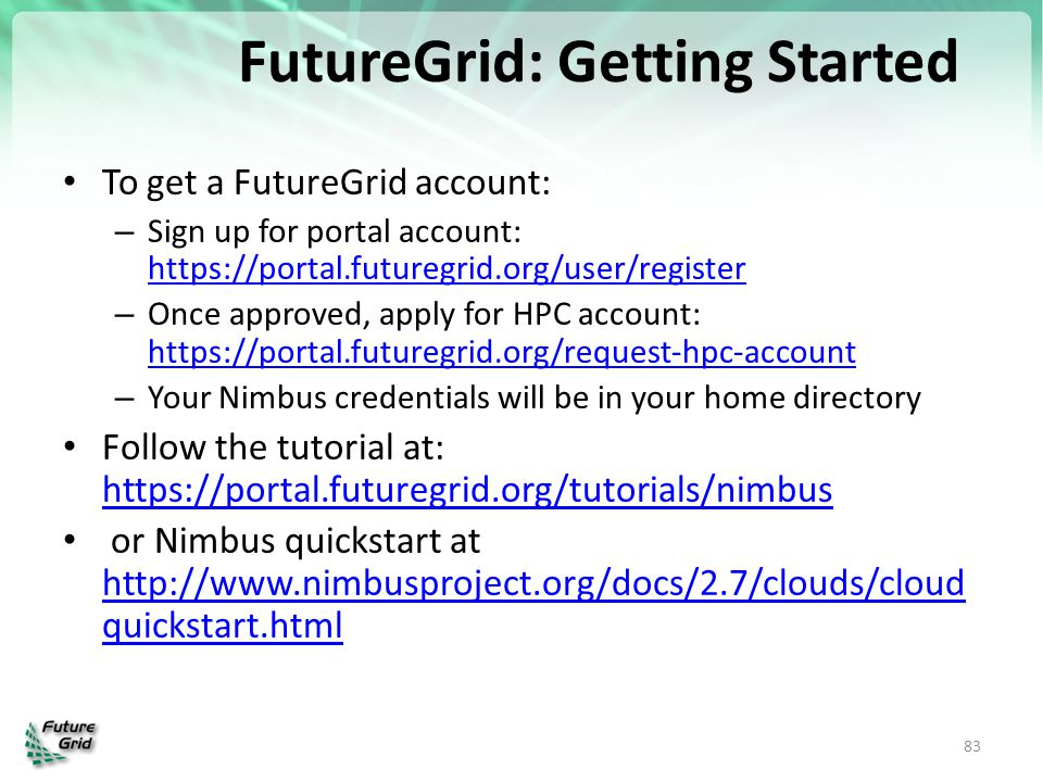 FutureGrid: Getting Started