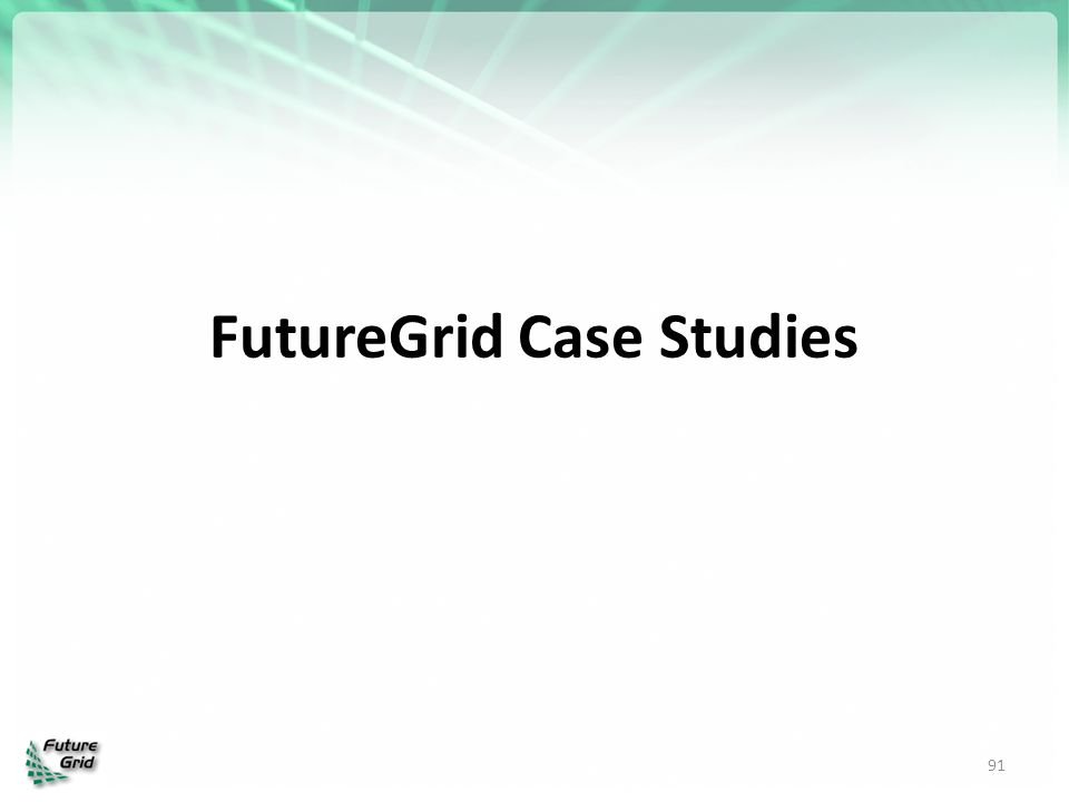 FutureGrid Case Studies