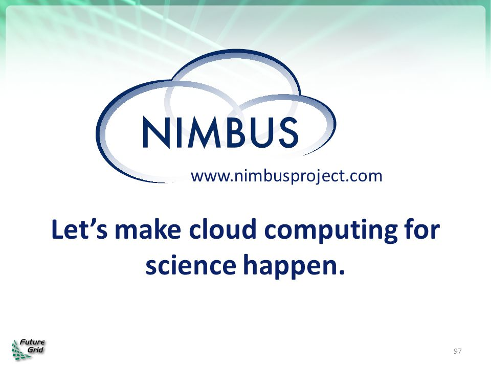 Let's make cloud computing for science happen.