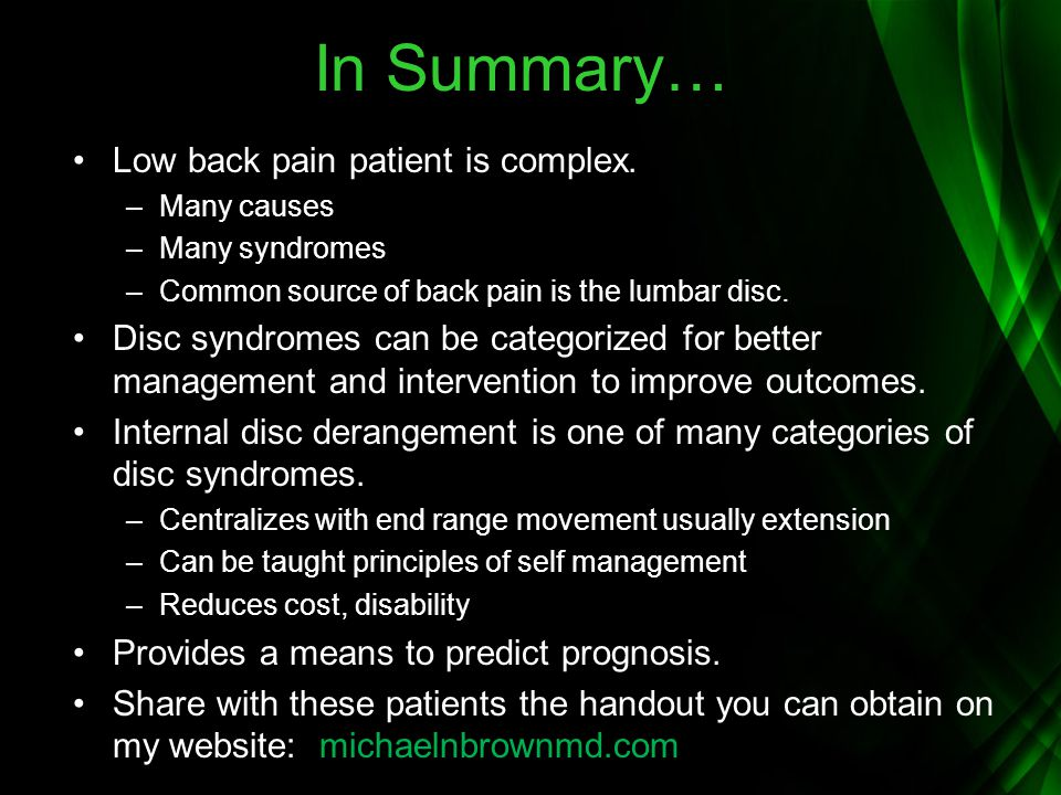 In Summary… Low back pain patient is complex.