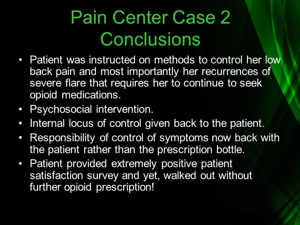 Pain Center Case 2 Conclusions