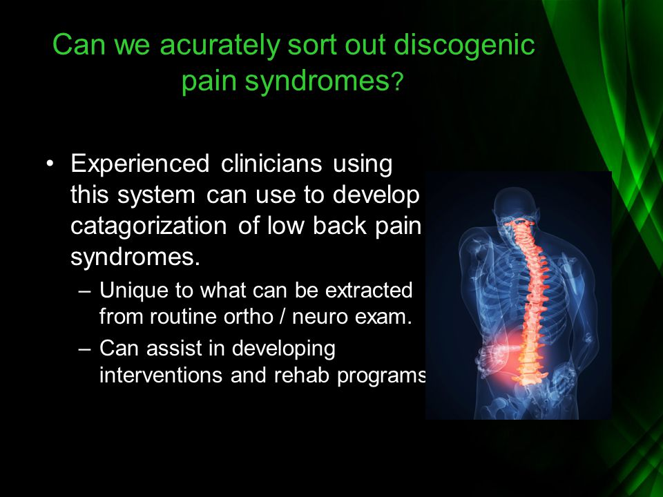 Can we acurately sort out discogenic pain syndromes