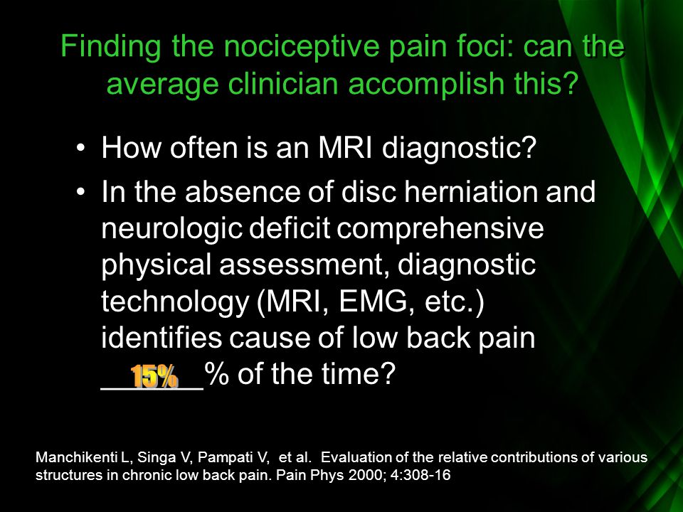 Finding the nociceptive pain foci: can the average clinician accomplish this