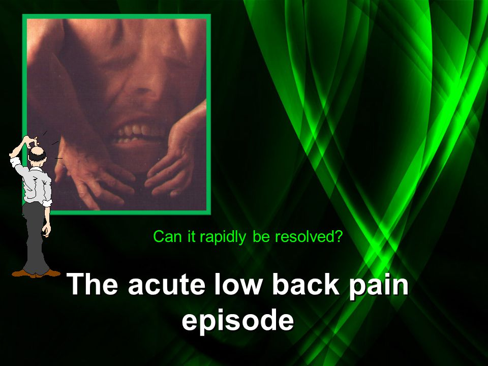 The acute low back pain episode