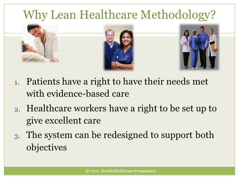 Why Lean Healthcare Methodology