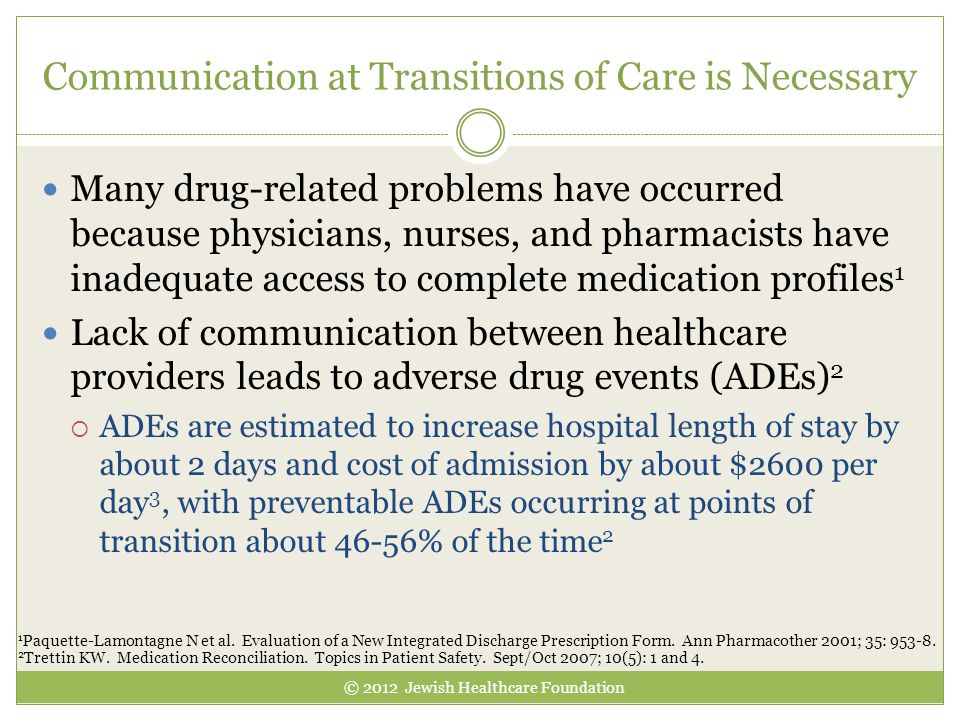 Communication at Transitions of Care is Necessary