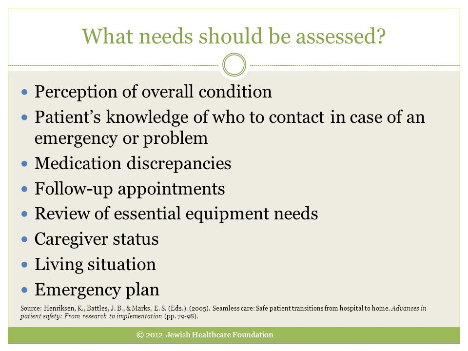What needs should be assessed