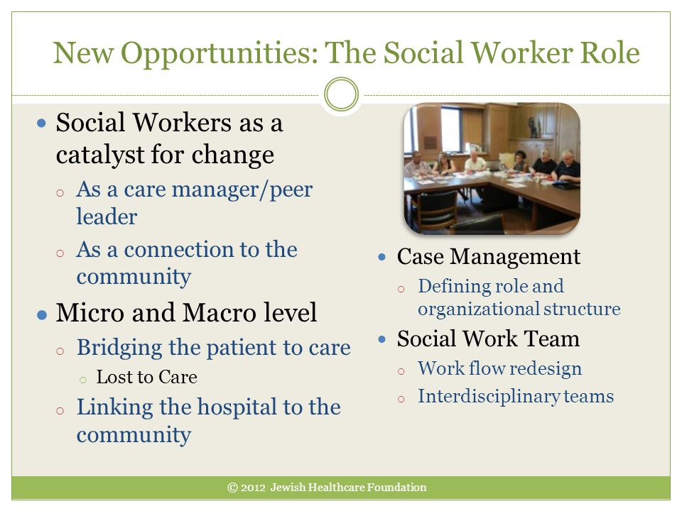 New Opportunities: The Social Worker Role
